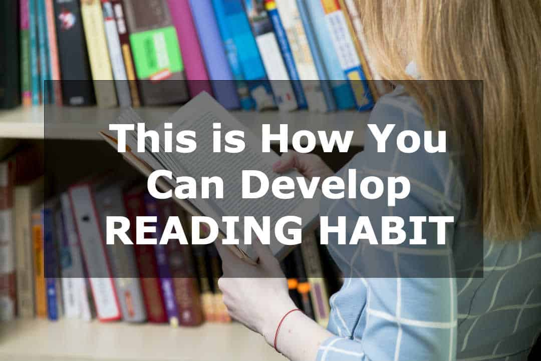 5 steps to start reading habit of books. These steps will help you if you are confused about how and where to start reading books.