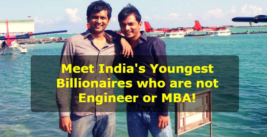 Meet Divyank Turakhia and Bhavin Turakhia who jointly owns whooping $1.4 Billion company Directi. Turakhia brothers became an entrepreneur at the age of 16.