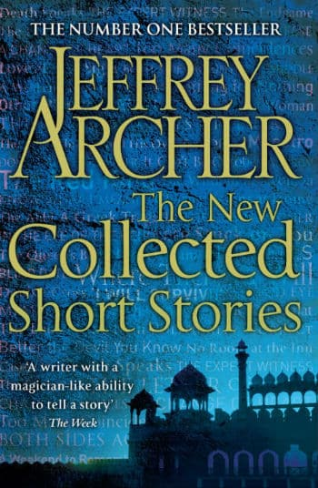 Jeffrey Archer The New Collected Short Stories-Book reference for how to start the habit of reading