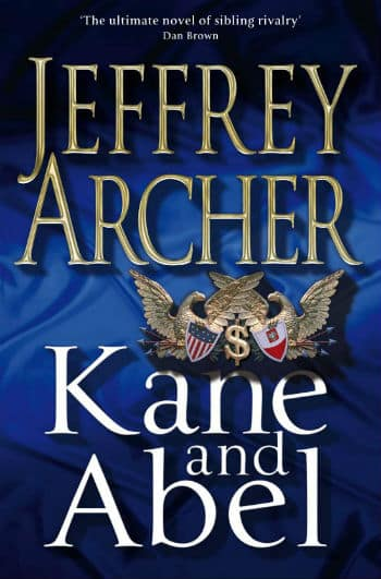 Kane and Abel by Jeffrey Archer - Book reference for how to start the habit of reading