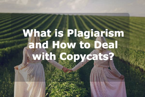What is Plagiarism? How to Deal with Copycats? FREE Online Plagiarism Checker Tools.