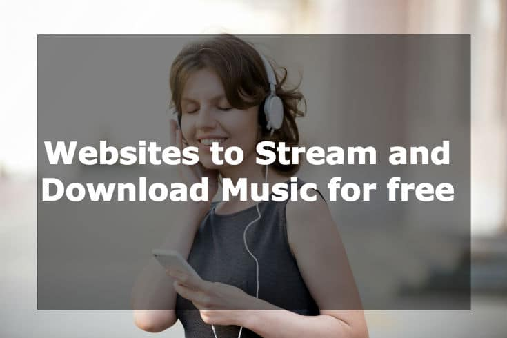 Websites to stream and download music for free and enjoy millions of songs!