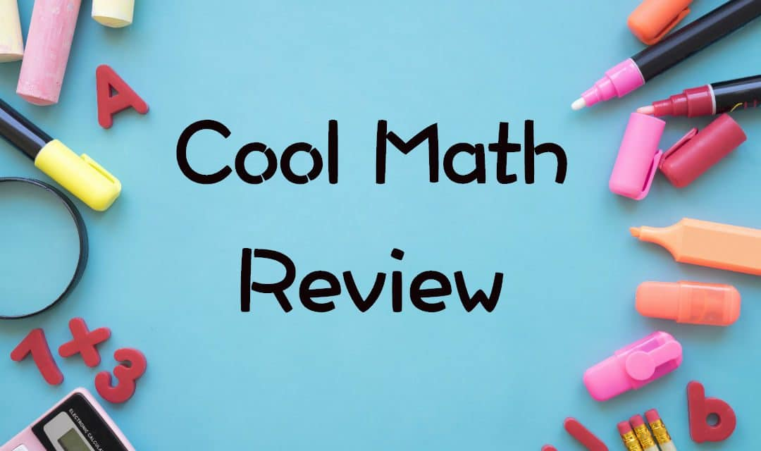 A complete review of the Cool Math Portal – Learning Experience, Topics, Kid-friendliness, etc.