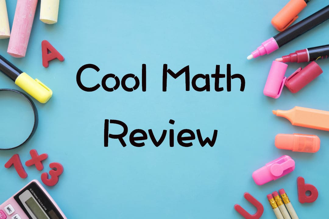A Complete Review Of Cool Math Learning Portal   Website U0026 Learning  Experience, Compatibility With