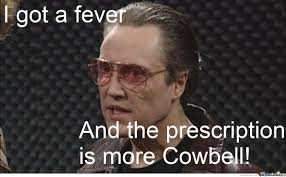 more cowbell meme