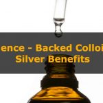6 Science-Backed Colloidal Silver Benefits – Is It a Miracle Drug or Hoax?
