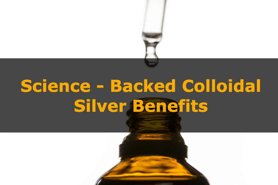 6 science-backed colloidal silver benefits