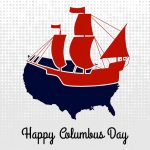 When is Columbus Day 2018? Its History, Facts and Traditions