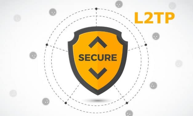 L2TP VPN – Everything About Layer 2 Tunneling Protocol