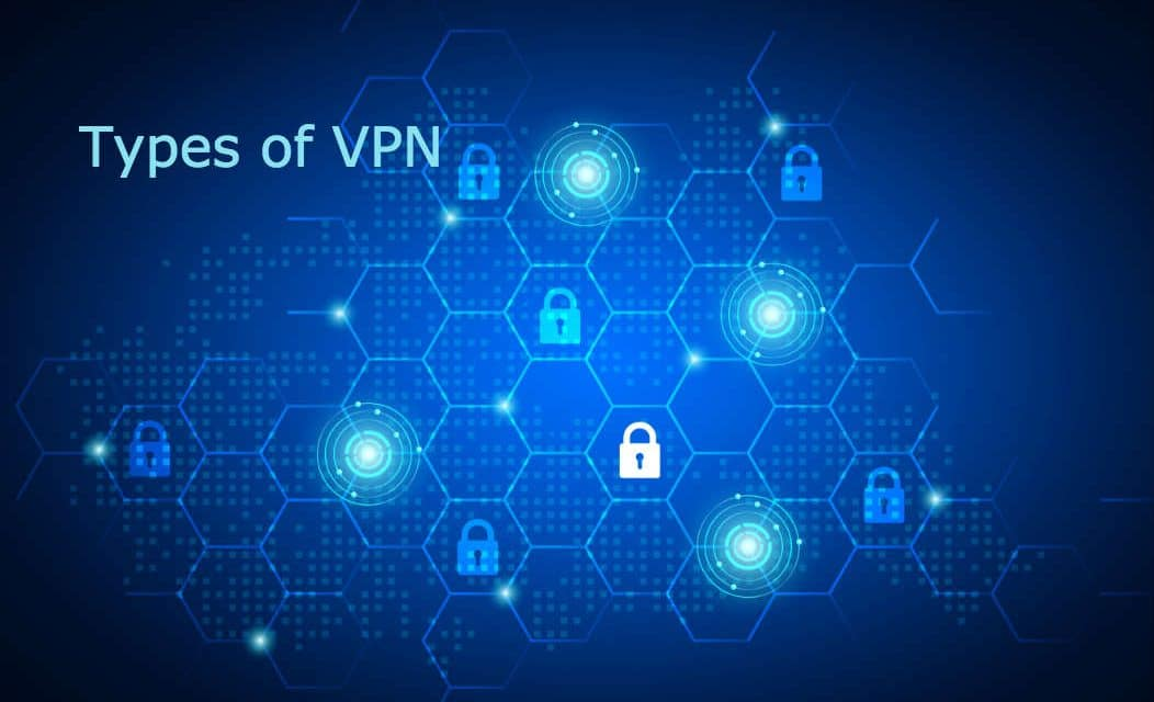 What are the Different Types of VPN?