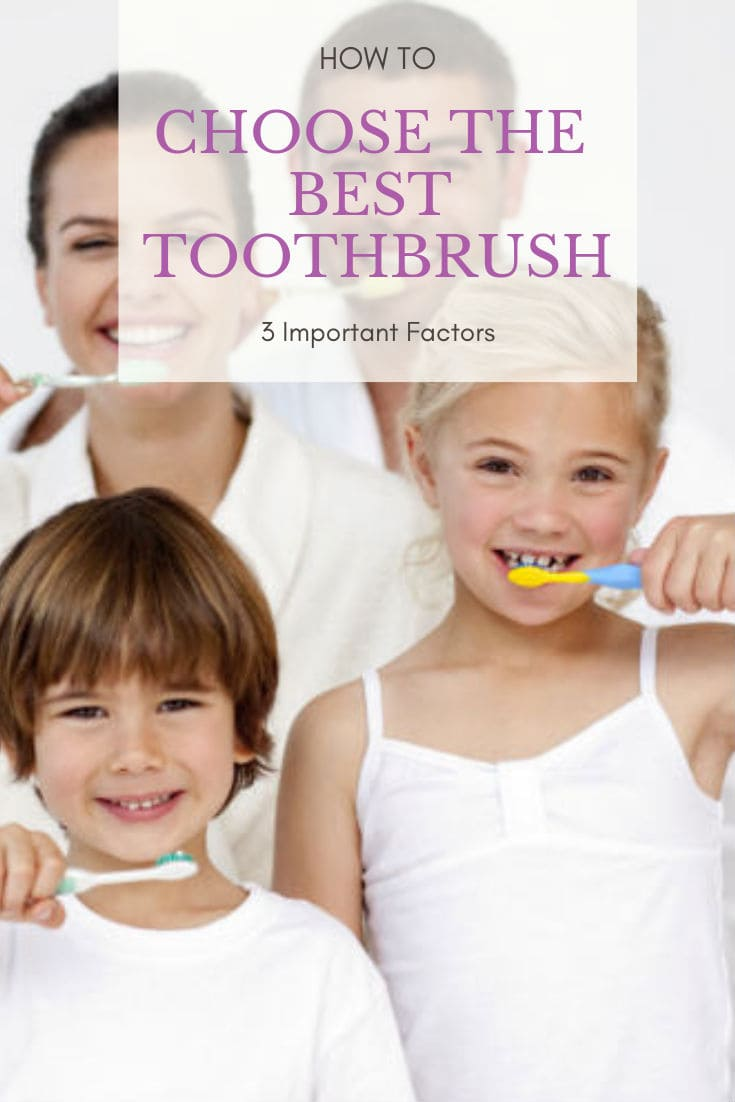 Before buying the best toothbrush for you, there are 3 factors that you should consider & they are head size, bristles type, & toothbrush design